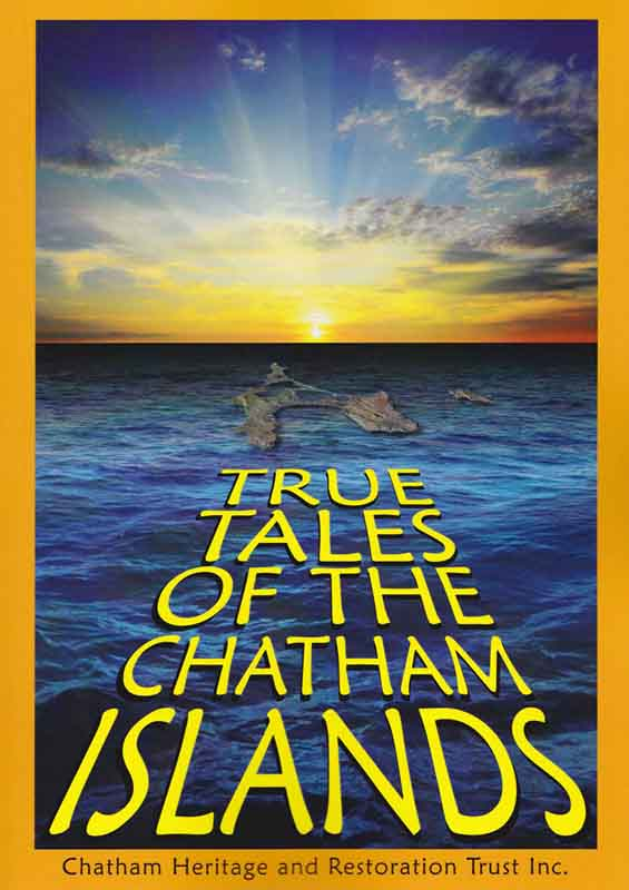 True Tales Chatham Islands